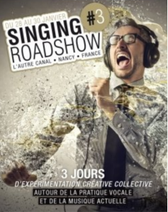 Singing Roadshow #3 28-30/01/19 Nancy – France