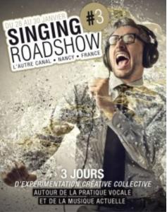 Singing Roadshow #3 28-30/01/19 Nancy – France