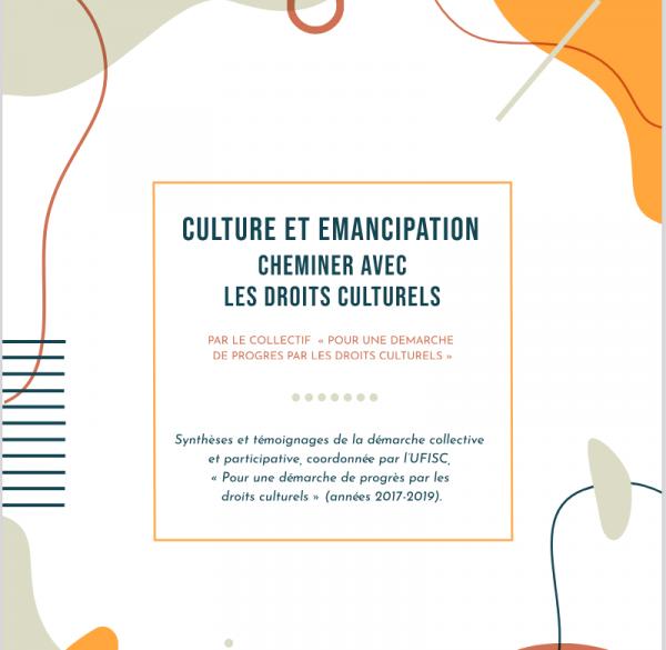 Culture et émancipation : cheminer avec les droits culturels